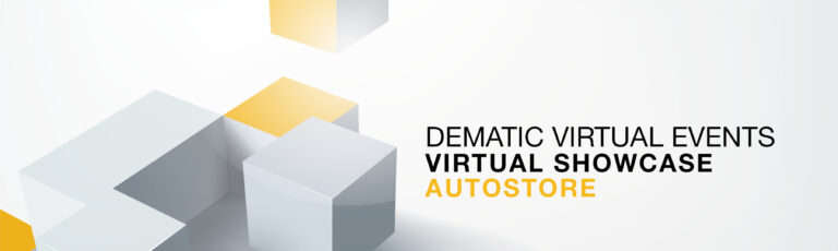 Erster europaweiter AutoStore® Showcase: Dematic setzt Virtual Events fort